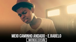 Meio Caminho Andado - Enzo Rabelo | Live Session | Cover (Matheus Estevão) thumbnail