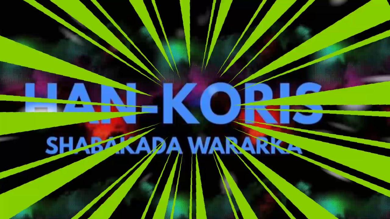 SHABAKADA WARARKA EE HANKORIS HORN - YouTube