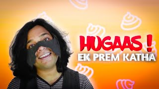 BCS - Hugaas! Ek Prem Katha | Official Music Video |