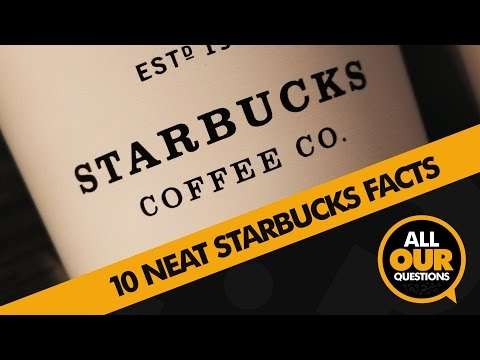 10 Starbucks Facts You Should Know | Did You Know?