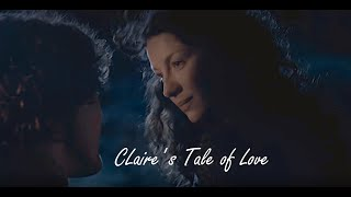 Outlander - Jamie and Claire - Claire's Tale of Love