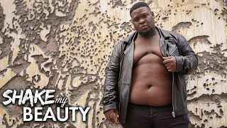 The Plus Size Model Fighting For Bigger Men | SHAKE MY BEAUTY