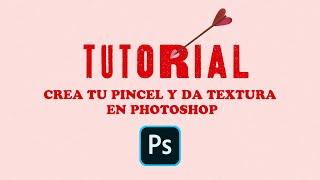 Tutorial Crea tu Pincel en Photoshop y da Textura Profesional a tus Ilustraciones.