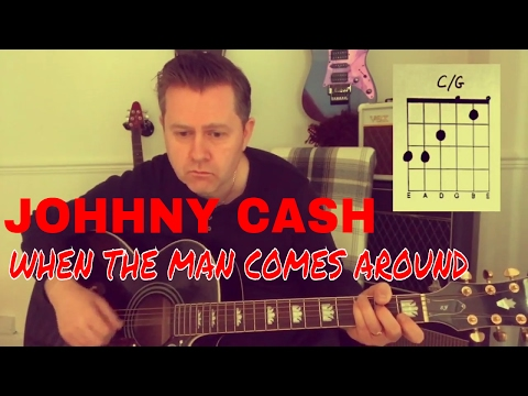 Johnny Cash - When The Man Comes Around - Guitar Play Along (Chord Boxes)