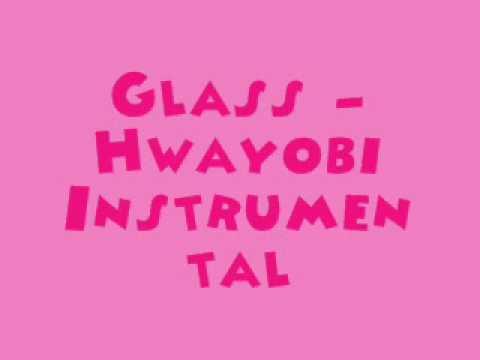 Glass - Hwayobi [MR] (Instrumental) + DL Link