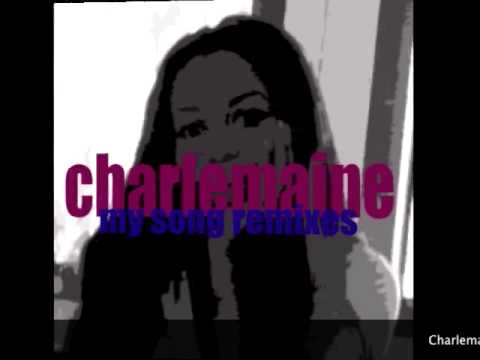 Charlemaine - My Song - Original Album Mix