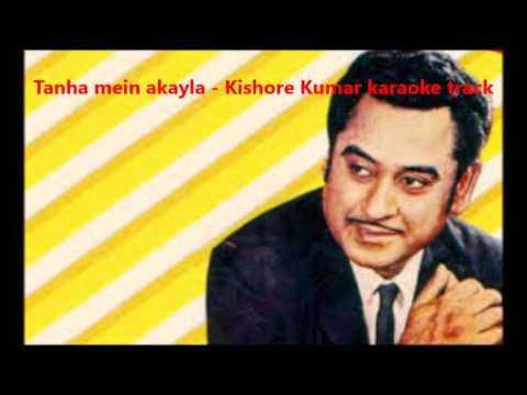 Tanha mein akayla - Kishore da karaoke track