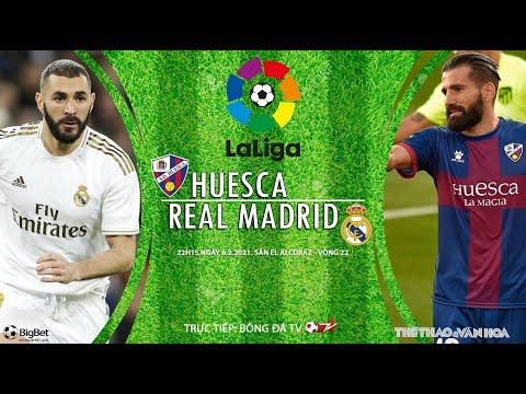 [SOI KÈO BÓNG ĐÁ] Huesca - Real Madrid (22h15 ngày 6/2). Vòng 22 La Liga. Trực tiếp Bóng đá TV