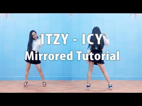 [Tutorial] ITZY - ICY Mirrored Tutorial PART 1 ♡ ChunActive