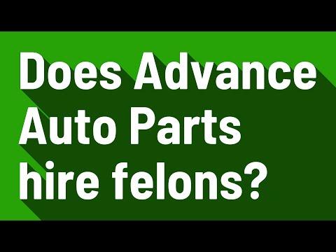 Does Advance Auto Parts hire felons?
