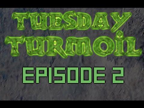 Tuesday Turmoil, Episode 2