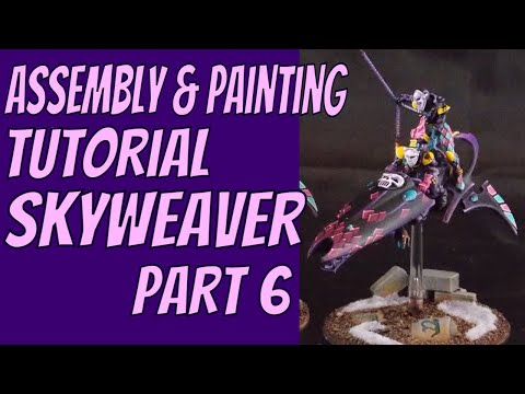 Assembly and painting tutorial Harlequin Skyweaver Part 6