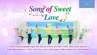 "Live in God's Love | Christian Dance Song ""Song of Sweet Love"" 