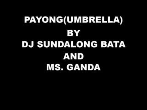 Umbrella Tagalog Version - Dj Sundalong Bata and Ms. Ganda