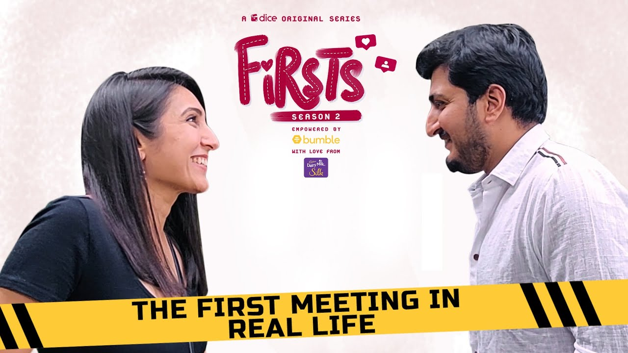 Dice Media | Firsts S2 | Web Series | Part 6 | Season Finale | The First Meeting In Real Life