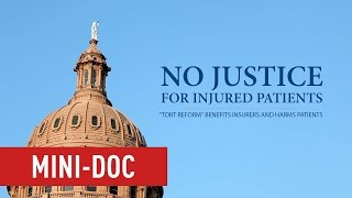 In Texas, No Justice for Injured Patients