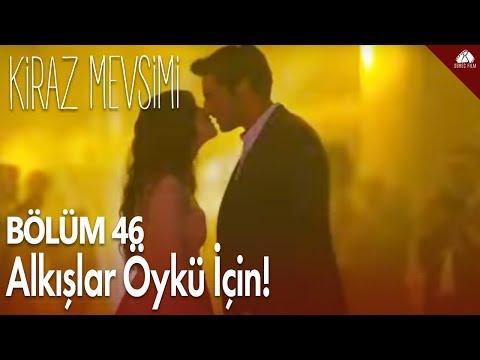 Kiraz Mevsimi - Alkışlar Öykü için! / 46.Bölüm