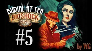 BioShock Infinite Burial at Sea 5 Старые и новые способности