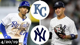 Kansas City Royals vs New York Yankees Highlights | April 20, 2019
