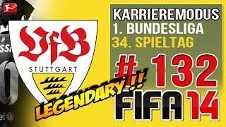 fifa 14 karriere modus 132 34 spieltag vfb stuttgart lets play hd deutsch