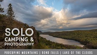 Solo camping in the Porcupine Mountains, UP Michigan: Bond Falls & Lake of the Clouds 2019