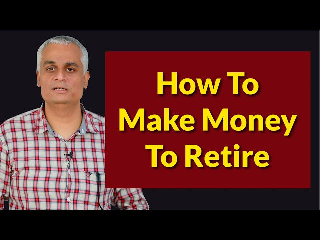 How to Retire Rich ?