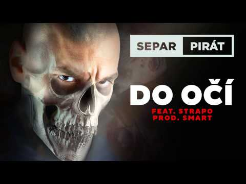 Separ - Do očí ft. Strapo (Prod. Smart)