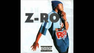 Z-Ro - How Does It Feel? [CD Quality]