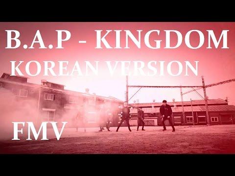 B.A.P - KINGDOM (KOREAN VERSION) [FMV]