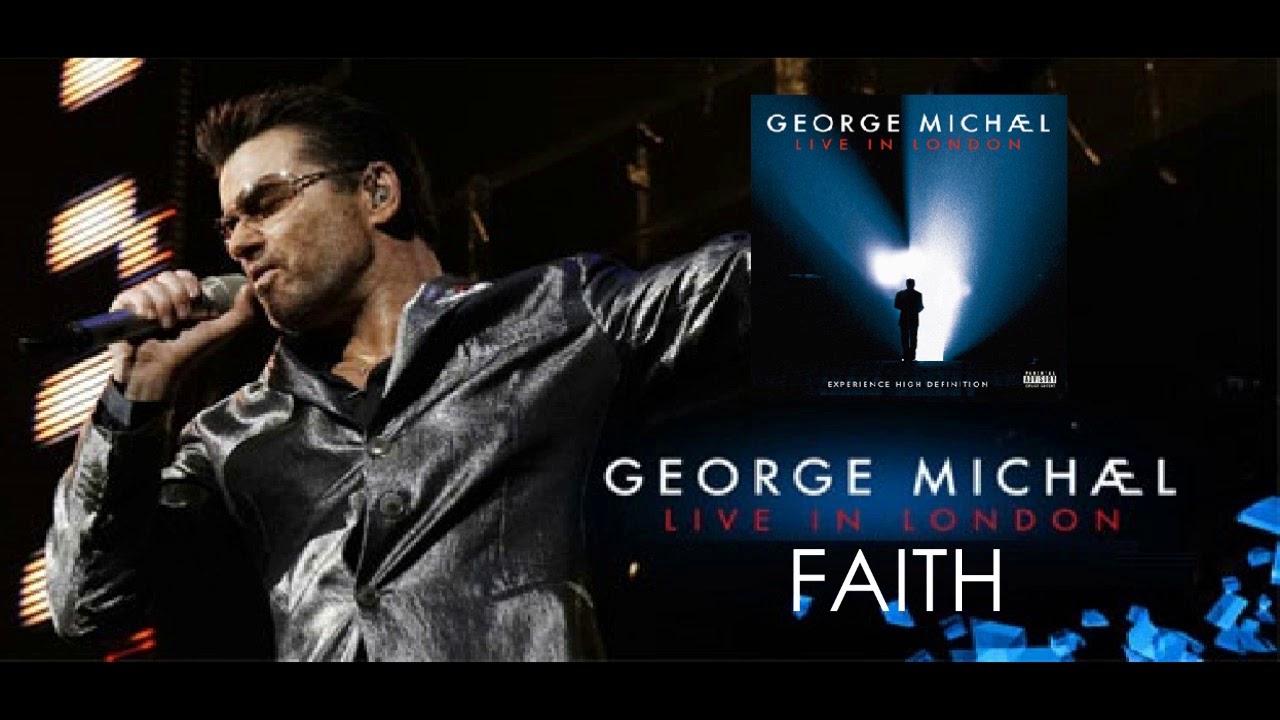 George Michael Faith ( live in london )