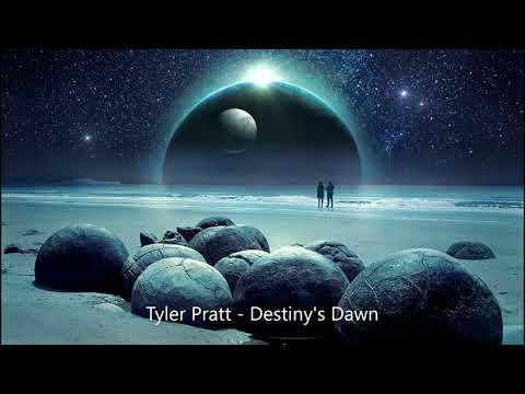 Tyler Pratt - Destiny's Dawn