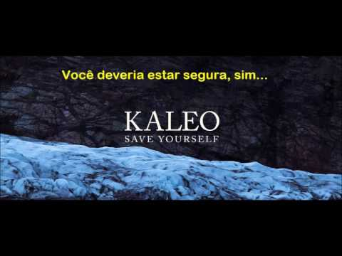 Save Yourself by KALEO (Tradução)
