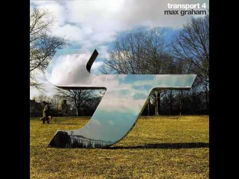 Max Graham - Transport 4 CD1