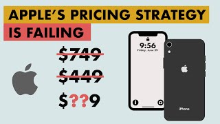 Apple's 2019 pricing strategy is failing. Here's why