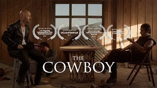 The Cowboy - Short Film (4K)