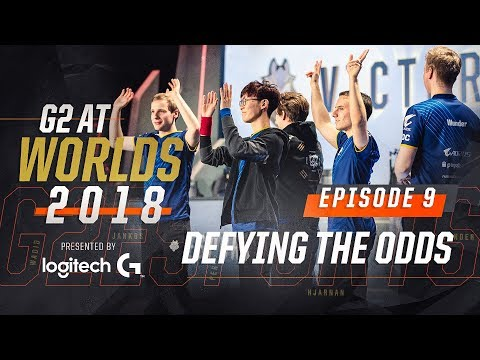 G2 at Worlds 2018 - Episode 9: Defying the Odds