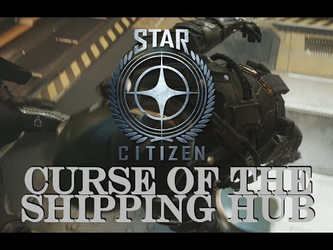 Star Citizen - The Curse of Covalex Shipping Hub