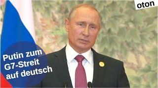 Putin zum G7-Streit auf deutsch