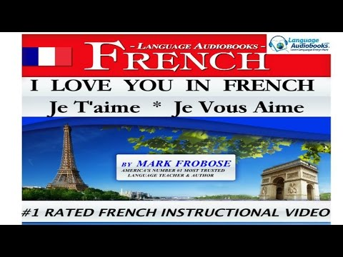 I LOVE YOU IN FRENCH   JE T'AIME