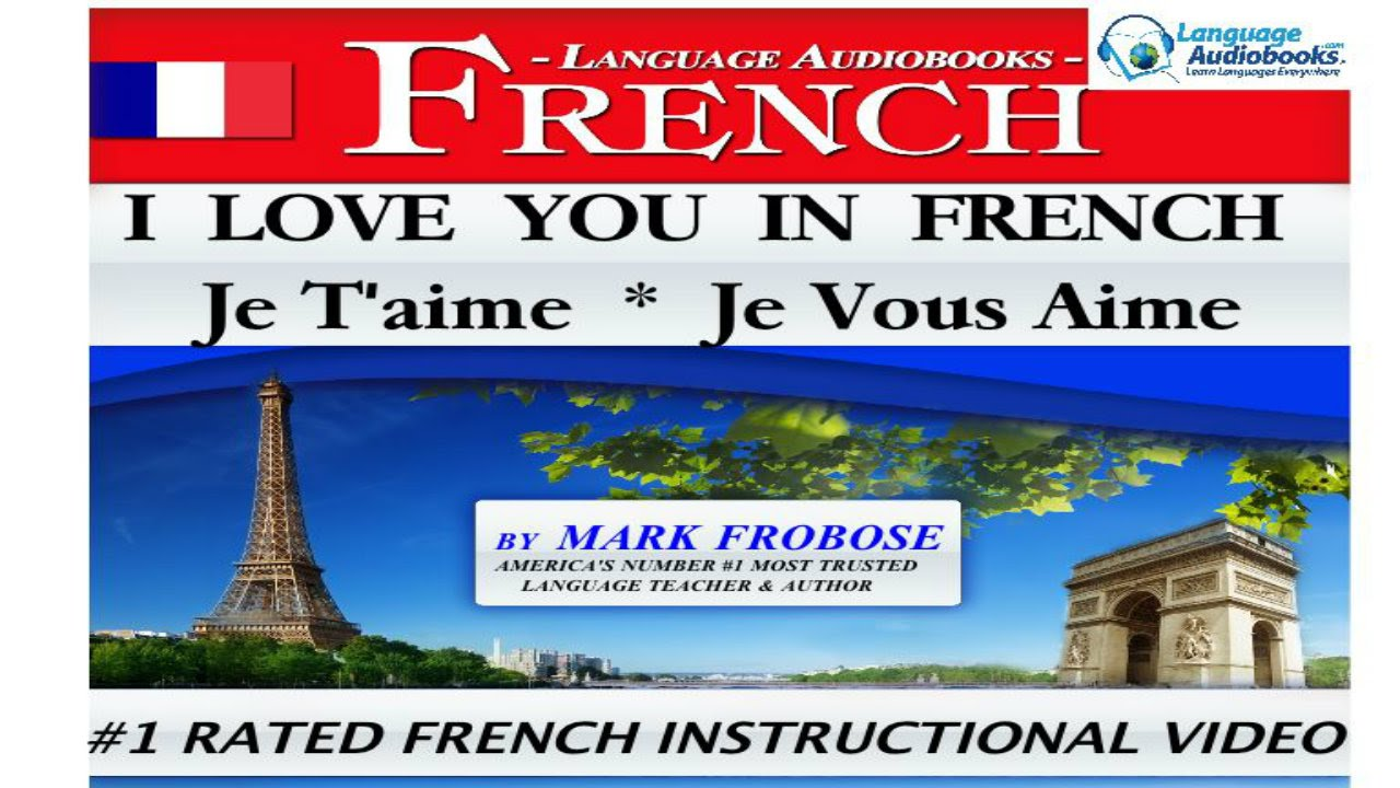 how to say i love you in french youtube
