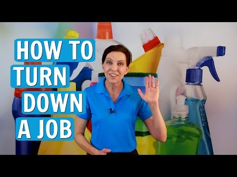 how-to-turn-down-a-job-(house-cleaning)