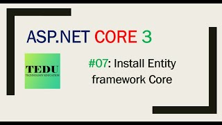Làm dự án với ASP.NET Core 3.1 - Bài 7: Tạo Entity classes và Cài đặt Entity Framework Core