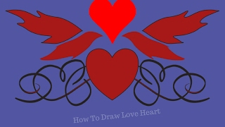 How To Draw Love Heart|How To Draw Love Heart Easy For Kids