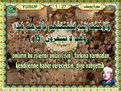 Abdulbasit Abdussamed - Yusuf Suresi 13-18