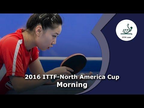 2016 ITTF North America Cup (Morning)
