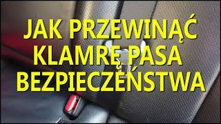Jak przewinąć klamrę pasa bezpieczeństwa w samochodzie
