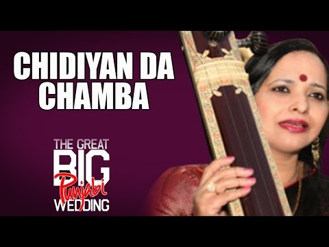 Chidiyan Da Chamba | Sunanda Sharma(Album:The Great Big Punjabi Wedding)