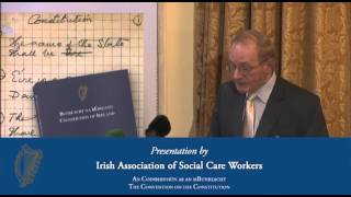 Presentation by Irish Association of Social Care Workers - Convention on the Constitution (26/01/13)