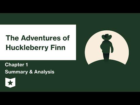 The Adventures of Huckleberry Finn by Mark Twain | Chapter 1 Summary & Analysis
