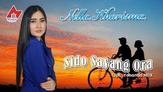 Download lagu Nella Kharisma Sido Sayang Ora MP3